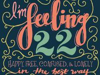 Feeling 22