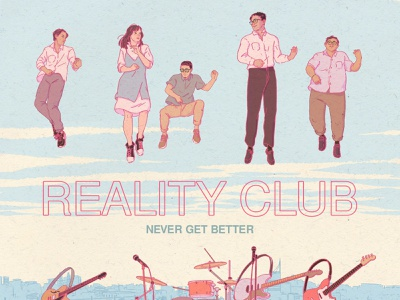 Reality Club - Never Gets Better Album Cover drawing illustration album artwork album cover art album covers album cover design