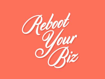 Reboot Your Biz Logo script feminine logo