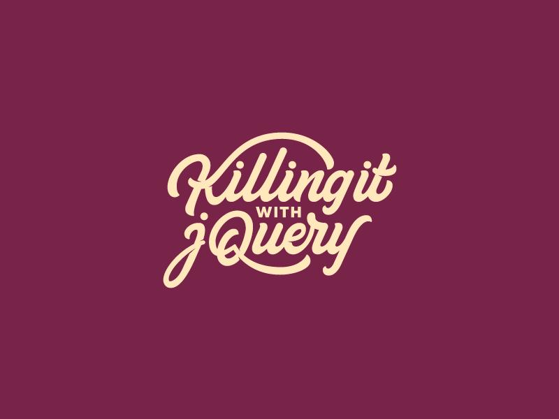Killing it with jQuery vintage vector typography type script retro logo glow branding brand