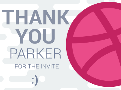 Thank you invite dribbble parker dream thank you