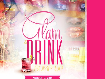 Glam & Drink 'Bump Up' Flyer Design print work flyer design boogie weareboogie jacquesbastien drink wine african american girl