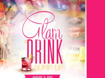 Glam & Drink 'Bump Up' Flyer Design