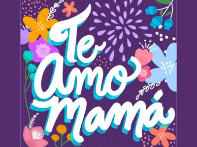 Te Amo Mamá mothers day