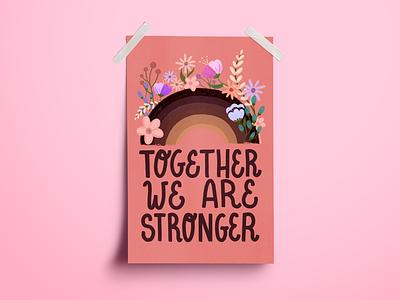 Together We Are Stronger Poster blacklivesmatter