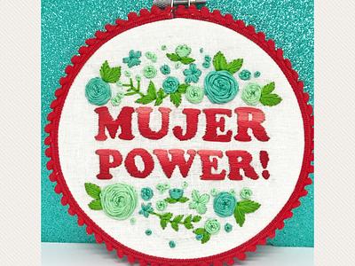 Mujer Power! Women Power! women mujer spanglish spanish embroidery