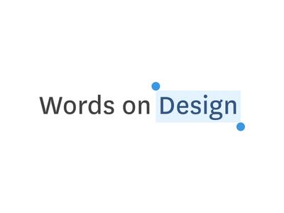 Words on Design