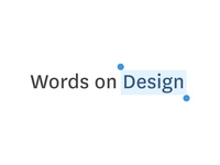 Words on Design