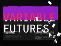 Variable Futures web development publication editorial design graphic design development best awards typography variable web design variable fonts web ui