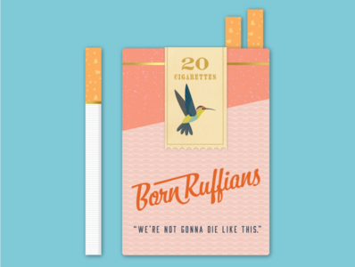 Born Ruffians Cigarette Pack