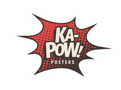 Kapow! Posters posters comic pop dots benday halftone kitsch logo