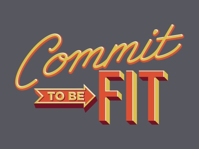 Commit To Be Fit fitness shirt tee t typography lettering apparel