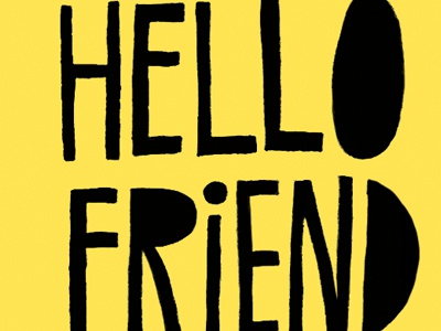 hello, friend button lettering maura cluthe hand lettering