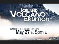 AD: ICELAND VOLCANO ERUPTION