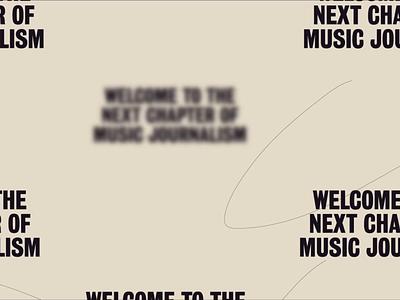 Music Journalism that digs deeper layout motion design journalism music blog ecommerce typogaphy illustration ux website animation product design branding