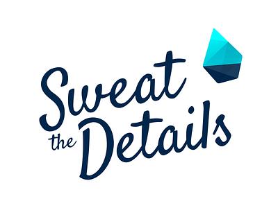 Sweat the Details teardrop drop details sweat