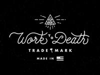 Work to Death Script
