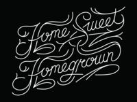 Home Sweet Homegrown