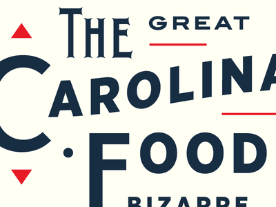 The Great Carolina Food Bizarre signage expo raleigh north carolina grocery festival bazaar bizarre food carolina the variable matthew cook