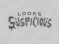 Looks suspicious graphic design illustration logo vector concept design branding lettering typography