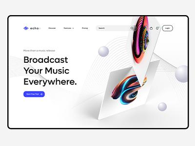 Echoo - Broadcast Your Music Everywhere landingspage ui ux dark light app music campaign monitor concept design tool playground