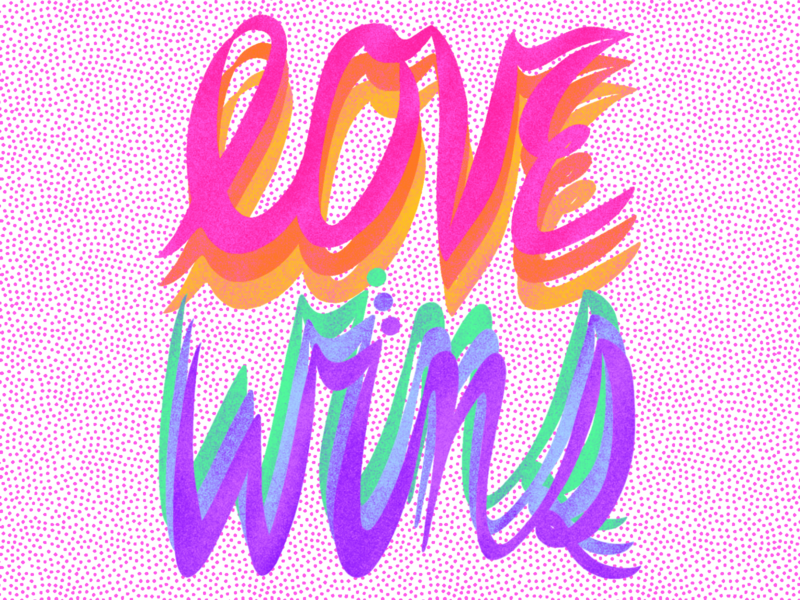 Love Wins lgbtq love wins love equality pride month pride 2020 pride handlettering goodtypetuesday goodtype illustration drawing digitalart design typography digital illustration procreate