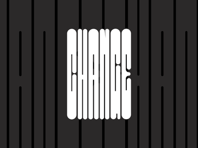 Change - Typography Poster visual design graphic design layout typedesign poster design typography