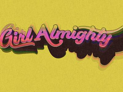 GirlAlmighty lettering art lettermark lettering typography illustration branding