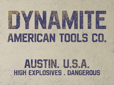 Vintage dynamite vintage typeface grunge explosives dynamite