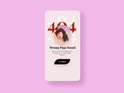 ✨Daily Design ✨ 008 404 Page betty page colourful playfair display app brutalist retro playful gif error 404 page mobile app mobile ui simple design brutalism minimal clean challenge daily ui