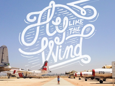 Fly Like the Wind airplanes typography fly wind hand lettering doodle