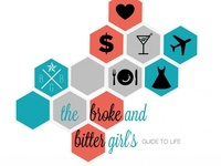 Broke and Bitter Girl's Guide to Life