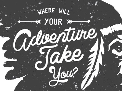 Where Will Your Adventure Take You in 2016? 2016 keep exploring adventure on typography adventure