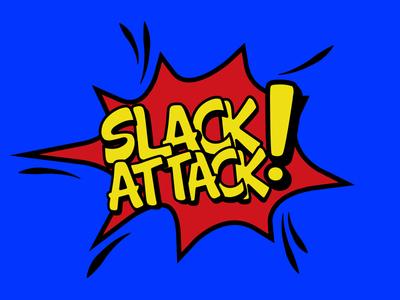 Slack Attack comic fun design slack