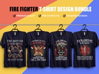 Fire Fighter T- Shirt Design Bundle - Hello Dribbble
