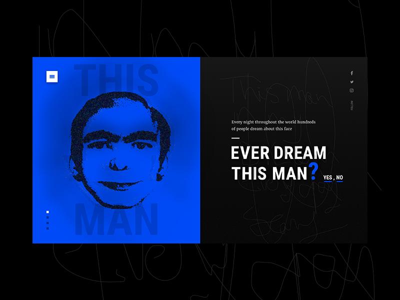 Ever dream this man! nav slides web redesign psycho guy man dream dark ux ui