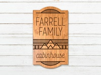 Farrell Family Cabin Sign