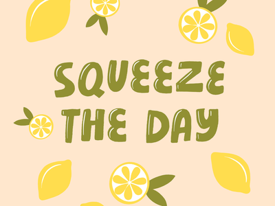 Squeeze the day! lemon procreate motivation lemonade lemons seizetheday
