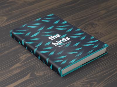 The Birds cover design book design hardback feathers birds the birds mockup concept design book cover