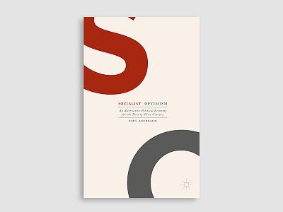 Socialist Optimism optimism typography book cover cover design book cover design