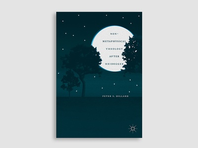 Non Metaphysical Theology night moon trees woods illustration book cover cover design book cover design