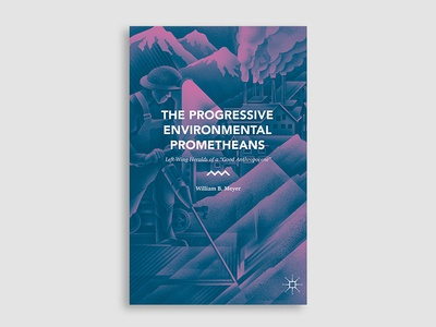 The Progressive Environmental Prometheans illustration book cover cover design book cover design