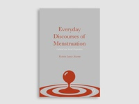 Everyday Discourses of Menstruation