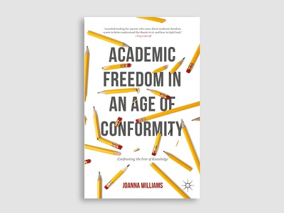Academic Freedom in an Age of Conformity pencil teaching academia school typography illustration book cover cover design book cover design