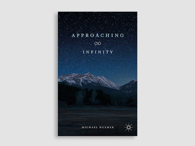 Approaching Infinity landscape mountains sky stars typography book cover cover design book cover design