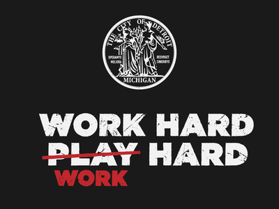 WORK HARD, WORK HARD distress illustration michigan hard work seal vector type hustle detroit