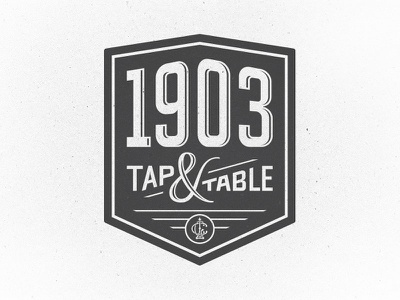 1903 Tap & Table pub tavern industrial ampersand vintage numerals logo shield restaurant bar