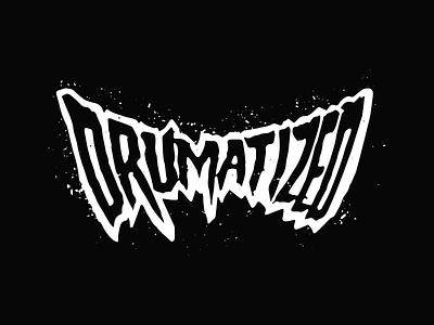 DRUMATIZED Logos procreate handlettering grunge logotype logo rap tay keith hip hop