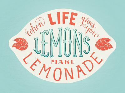 Lemonade lemons lettering hand lettering lemonade quote illustration lemon digital hand drawn