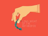 Long Night of the Arthropod